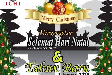 Selamat Hari Raya Natal 25 Desember 2019 dan Tahun Baru 1 Januari 2020