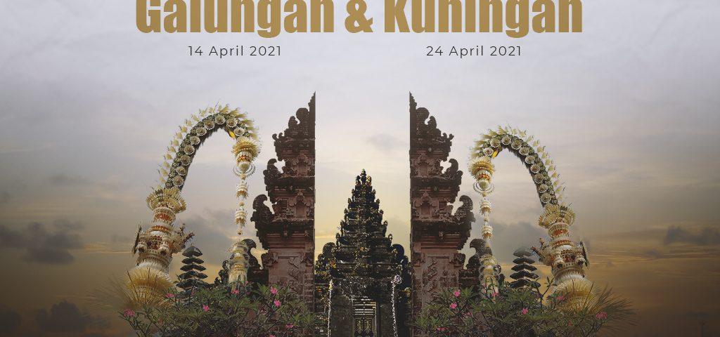 Selamat Hari Raya Galungan (14 April 2021) dan Kuningan (24 April 2021)